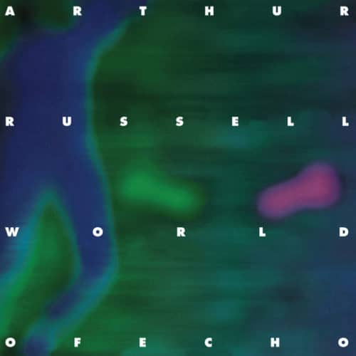 Arthur Russell - World Of Echo - AU1002 - AUDIKA RECORDS