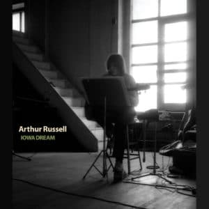Arthur Russell - Iowa Dream - AU1017-1 - AUDIKA RECORDS