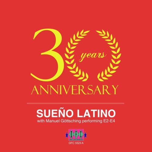 Sueno Latino/Manuel Goettsching - Sueno Latino (30 Years Anniversary Version) - DFC5523 - DANCE FLOOR CORPORATION