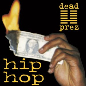 Dead Prez - Hip Hop - GET735-7 - GET ON DOWN