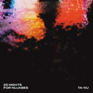 Ta-Ku - 25 Nights For Nujabes - JAKARTA145 - JAKARTA