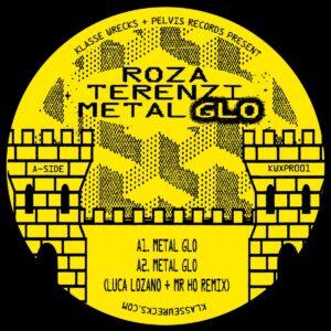 Roza Terenzi - Metal Glo - Wrecks026/KWXPR001 - KLASSE WRECKS