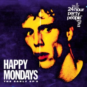 Happy Mondays - the Early EP's - LMS5521302 - LONDON MUSIC STREAM
