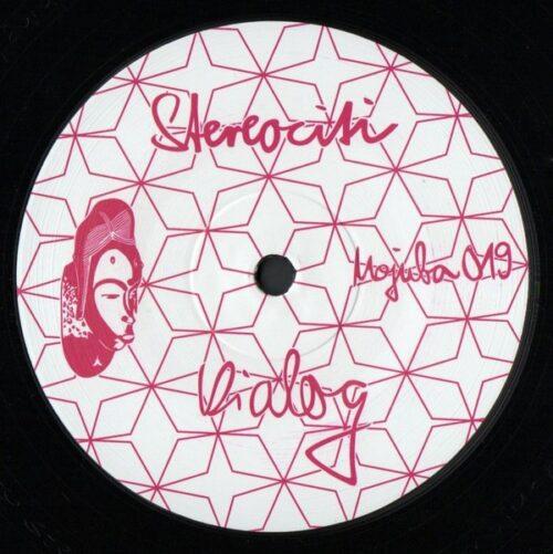 Stereociti - Dialog - MOJUBA019 - MOJUBA