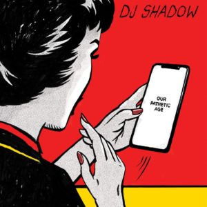 DJ Shadow - Our Pathetic Age - MSAP0088LP - MASS APPEAL