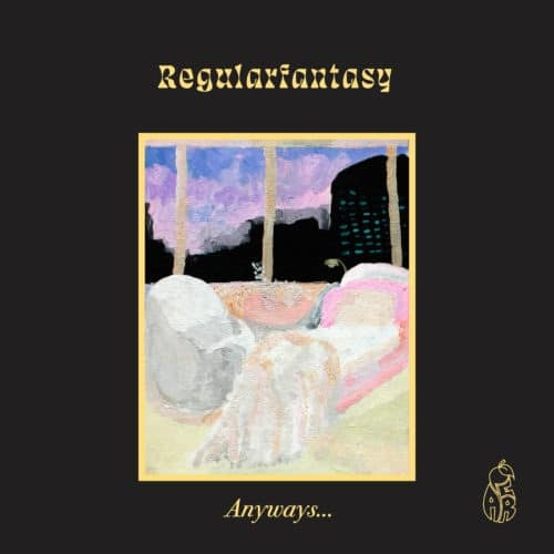 Regularfantasy/D.Tiffany/D.Futers - Anyways .. - PEAR007 - PEAR