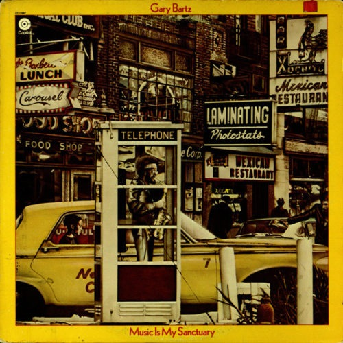 Gary Bartz - Music Is My Sanctuary - ST-11647 - CAPITOL RECORDS