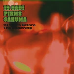 19 Gadi Pirms Sakuma - 19 Years Before The Beginning - STRLP-033 - STROOM