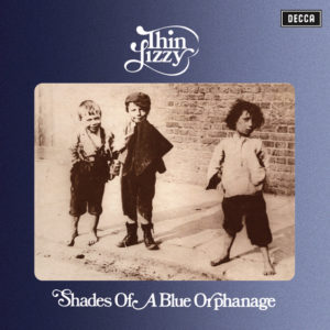 Thin Lizzy - Shades Of A Blue Orphanage - 0602508017292 - UNIVERSAL
