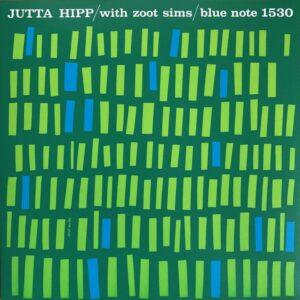 Jutta Hipp - Jutta Hipp With Zoot Sims - 0602508027710 - BLUE NOTE