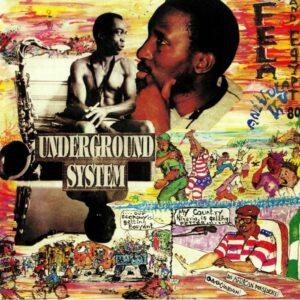 Fela Kuti - Underground System - 0720841205814 - KNITTING FACTORY