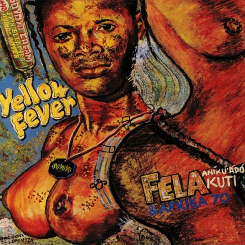 Fela Kuti - Yellow Fever - 0720841206019 - KNITTING FACTORY