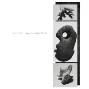 Andrew Pekler - Sounds From Phantom Islands - 880918236537 - FAITICHE