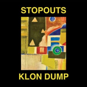 Stopouts/Klon Dump - Ahead Of Us / Do The Dump - ACOLOUR020 - A COLOURFUL STORM