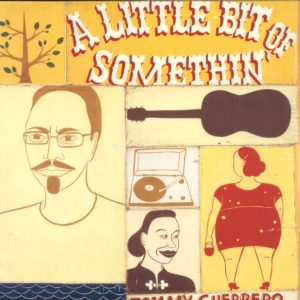 Tommy Guerrero - A Little Bit Of Somethin' - BEWITH024LP - BE WITH RECORDS