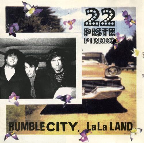 22-Pistepirkko - Rumble City LaLa Land - BONE2211 - Bone Voyage