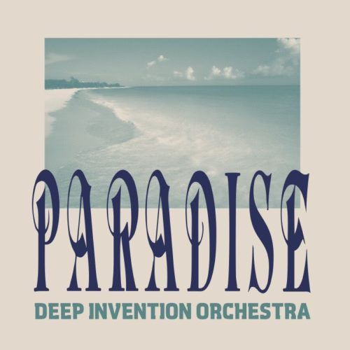 Deep Invention Orchestra - Paradise - BSTX071 - BEST ITALY