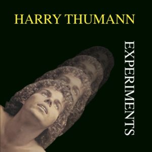 Harry Thumann - Experiments - BSTX072 - BEST ITALY