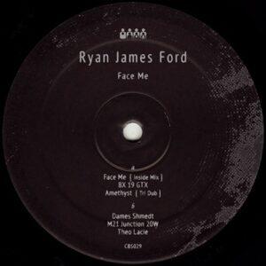 Ryan James Ford - Face Me - CBS029 - CLONE BASEMENT SERIES