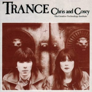 Chris & Cosey - Trance (Gold) - CTILP002 - CONSPIRACY INTERNATIONAL
