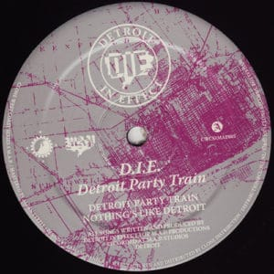 D.I.E. - Detroit Party Train - CWCSxMAP003 - CLONE WEST COAST SERIES