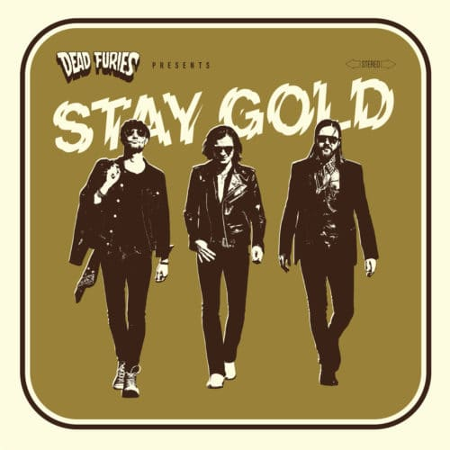 Dead Furies - Stay Gold - DRLP002 - DRAGSTRIP RIOT
