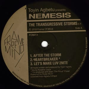Toyin Agbetu/Nemesis - The Transgressive Storms - FOM014 - FRAME OF MIND ‎