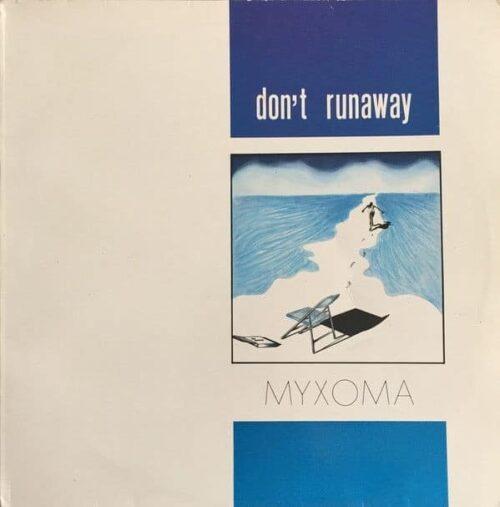 Myxoma - Don't Runaway - MAXI1033-12 - ZYX RECORDS