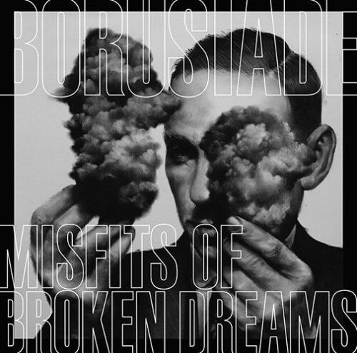 Borusiade - Misfits of Broken Dreams - PBD20 - PINKMAN