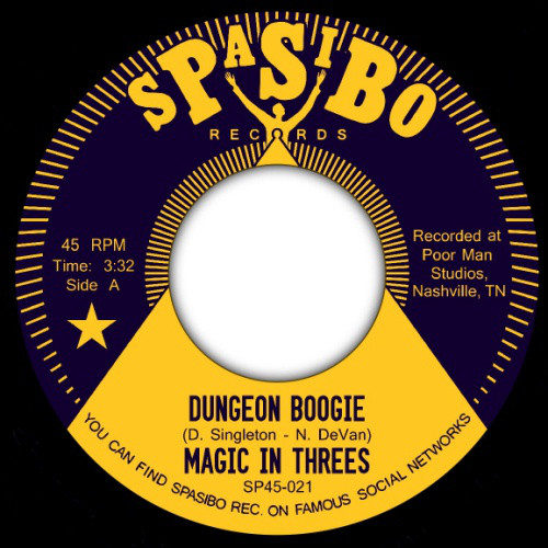 Magic In Trees - Dungeon Boogie/Toasted - SP45-021 - SPASIBO RECORDS