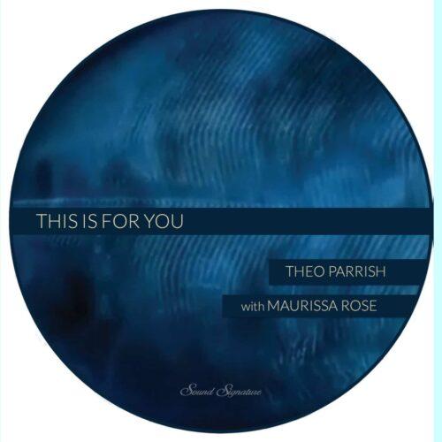 Theo Parrish/Maurissa Rose - Sound Signature - SS078 - SOUND SIGNATURE