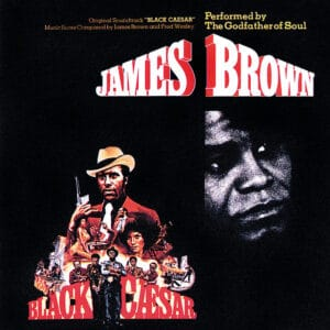 James Brown - Black Caesar - 0602567717560 - POLYDOR