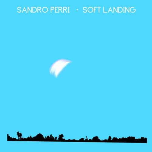 Sandro Perri - Soft Landing - CST148 - CONSTELLATION