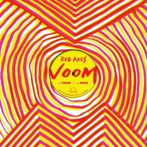 Red Axes - Voom - DE268 - DARK ENTRIES
