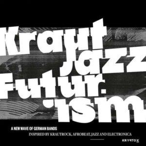Various - Kraut Jazz Futurism - KRY013 - KRYPTOX