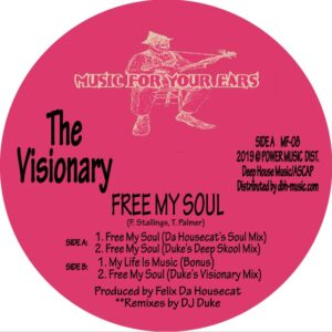 The Visionary - Free My Soul - MF-008 - MUSIC FOR YOUR EARS
