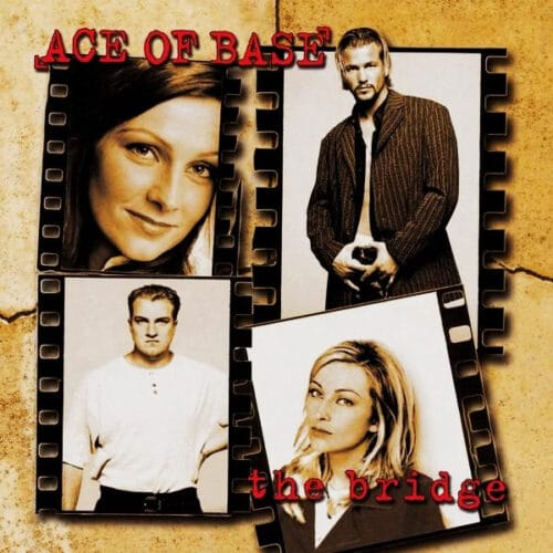 Ace of Base - The Bridge - MIR100762 - PLAYGROUND MUSIC