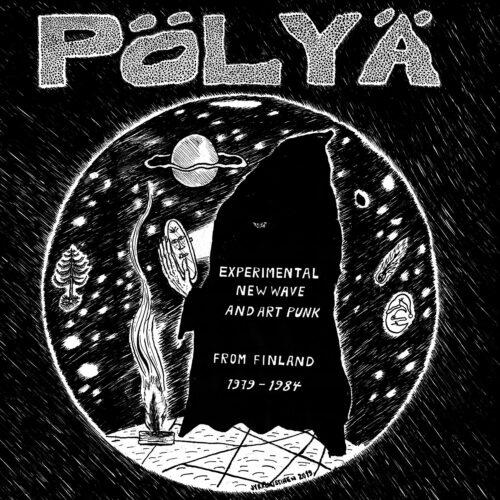 Various - Pölyä - Experimental New Wave and Art Punk from Finland 1979-1984 - SRE342 - SVART