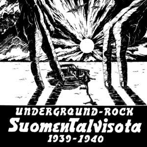 Underground-Rock - Suomen Talvisota 1939-1940 - SRE364 - SVART