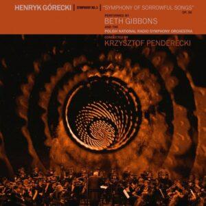 Beth Gibbons - Henryk Miko?aj G¢recki: Symphony No. 3 - WIGLP395 - DOMINO