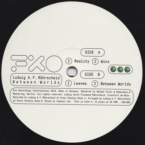 Ludwig A.F. Rohrscheid - Between Worlds - XIN003 - EXO RECORDINGS INTERNATIONAL