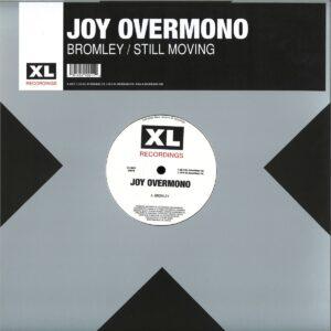 Joy Overmono/Joy Orbison/Overmono - Bromley/Still Moving - XL1001T - XL RECORDINGS
