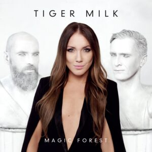 Tiger Milk - Magic Forest - 4743245000744 - TIGER MILK