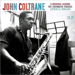 John Coltrane - My Favorite Things / Africa Brass - 8712177061754 - VINYL PASSION