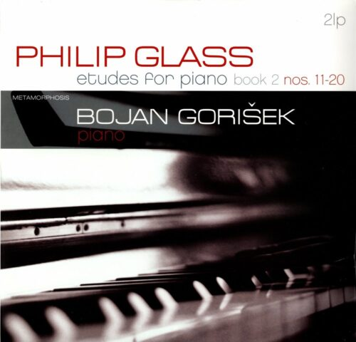 Bojan Gorišek/Philipp Glass - Etudes For Piano Vol. 2
