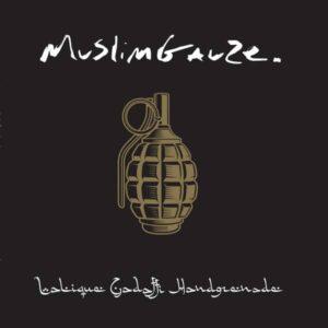 Muslimgauze - Lalique Gadaffi Handgrenade - ARCHIVEFIFTY - STAALPLAAT