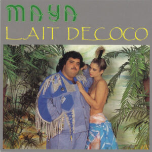 Maya - Lait De Coco - AS003 - ATTIC SALT DISCS