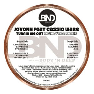 R Jovonn - Turnin Me Out Feat. Casioware (inc. Louie Vega Remix) - BND007 - BODY 'N DEEP