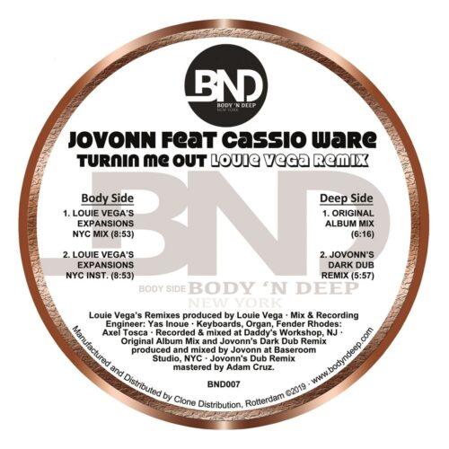 R Jovonn - Turnin Me Out Feat. Casioware (inc. Louie Vega Remix) - BND007 - BODY 'N DEEP
