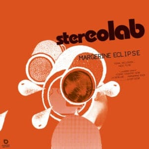 Stereolab - Margerine Eclipse (Expanded Edition) - D-UHF-D29R - DUOPHONIC ULTRA HIGH FREQUENCY DISKS